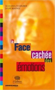 la face cachee des emotions